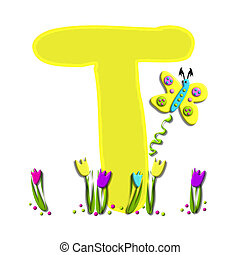 Alphabet Spring has Sprung T - T, in the alphabet set Spring...