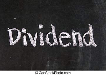 Dividend - Stock Exchange strategy word Dividend made with...
