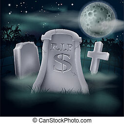 Dollar grave concept - A grave in a graveyard with RIP and a...