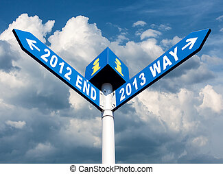 2012 end and 2013 way signs - Street post with 2012 end and...