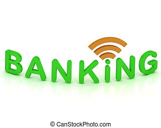 BANKING sign with the antenna with green letters on isolated...