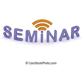 SEMINAR sign with the antenna with purple letters