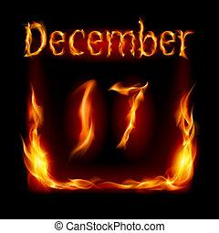 Calendar of Fire - Seventeenth December in Calendar of Fire...