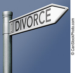 divorce road sign - divorce domestic split end broken...