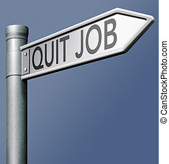 quit job quitting stressful work and change profession...