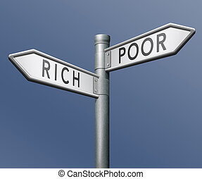rich or poor - poor or rich poverty or wealthy gamble and...