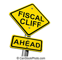 Fiscal Cliff Ahead - Road sign indicating fiscal cliff ahead