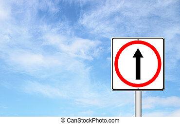 go ahead the way ,forward sign with blue sky