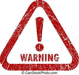 Vector warning stamp isolated on white