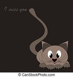I miss you - cute little brown cat