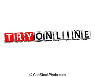 3D Try Online Button Click Here Block Text over white...