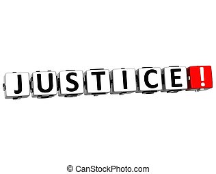 3D Justice Button Click Here Block Text over white...