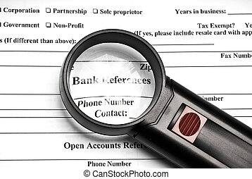 Bank reference - Magnifying glass on top of bank reference...
