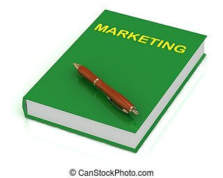 Green book on marketing and brown pen on book over white...