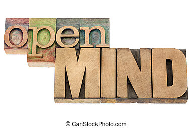 open mind in wood type - open mind - isolated words in...