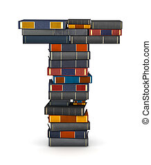 Letter T, stacked from books - Letter T, stacked from many...