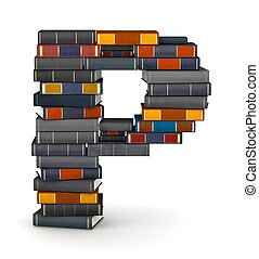 Letter P, stacked from books - Letter P, stacked from many...