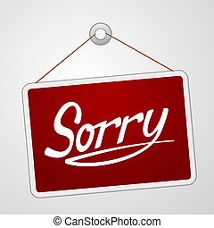 Sorry Storefront Sign