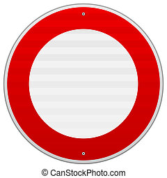 No Traffic Red Sign - Circular road sign in red and white...