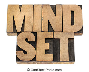 mindset in wood type - mindset - isolated phrase in vintage...