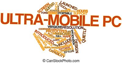 Word cloud for Ultra-mobile PC - Abstract word cloud for...