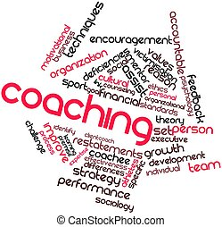 Coaching - Abstract word cloud for Coaching with related...