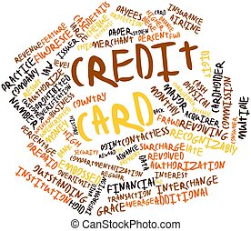 Credit card - Abstract word cloud for Credit card with...