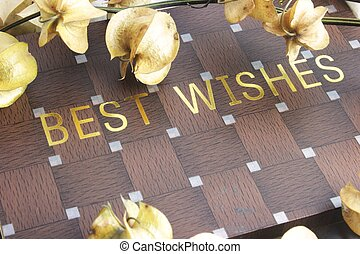Best Wishes - Best wishes inscribed on wooden checkerboard...
