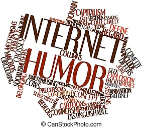 Internet humor - Abstract word cloud for Internet humor with...