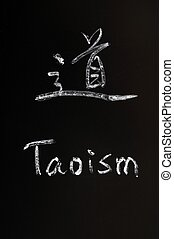 Taoism written on a blackboard - Taoism written in both...