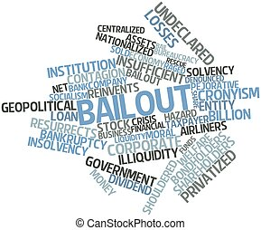 Bailout - Abstract word cloud for Bailout with related tags...