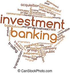Word cloud for Investment banking - Abstract word cloud for...