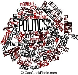 Politics - Abstract word cloud for Politics with related...