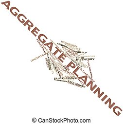 Aggregate planning - Abstract word cloud for Aggregate...