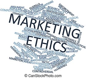 Marketing ethics - Abstract word cloud for Marketing ethics...