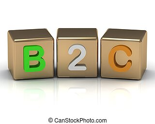 3d render B2C Business to Consumer symbol on gold cubes on...