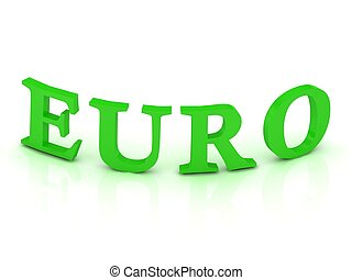 EURO sign with green letters