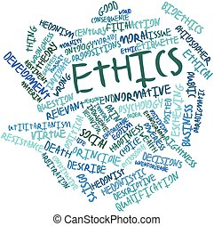 Ethics - Abstract word cloud for Ethics with related tags...