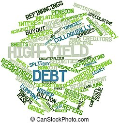 High-yield debt - Abstract word cloud for High-yield debt...