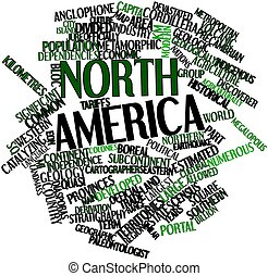 North America - Abstract word cloud for North America with...