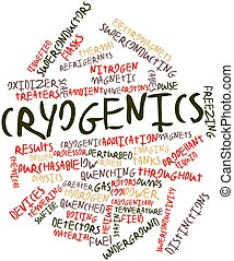 Cryogenics - Abstract word cloud for Cryogenics with related...
