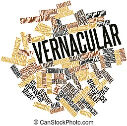 Vernacular - Abstract word cloud for Vernacular with related...