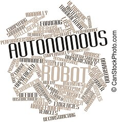 Word cloud for Autonomous robot - Abstract word cloud for...