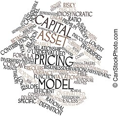Capital asset pricing model - Abstract word cloud for...