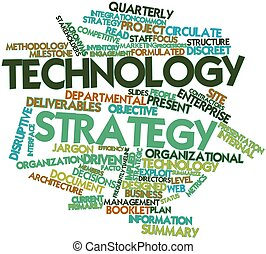 Word cloud for Technology strategy - Abstract word cloud for...
