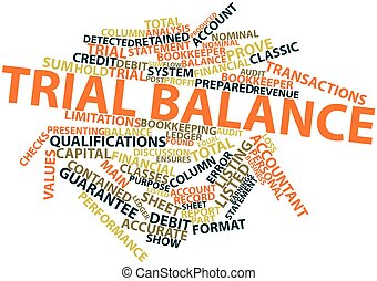 Trial balance - Abstract word cloud for Trial balance with...