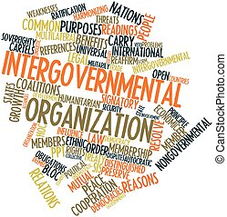 Intergovernmental organization - Abstract word cloud for...
