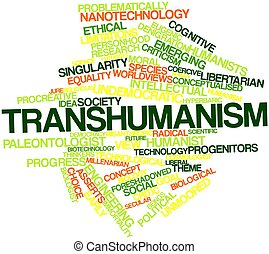 Word cloud for Transhumanism - Abstract word cloud for...