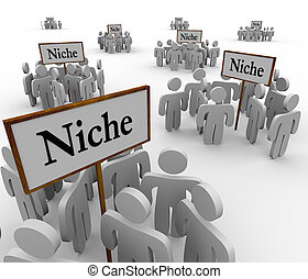 Many Niche Groups People Clustered Around Niches Signs -...