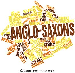 Anglo-Saxons - Abstract word cloud for Anglo-Saxons with...